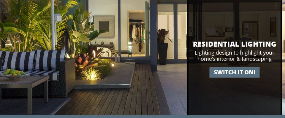 Residential Lighting | Lighting design to highlight your home's interior & landscaping | House lighting